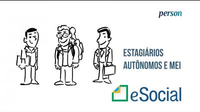 Imagem - eSocial: Estagiários, Autônomos e MEI